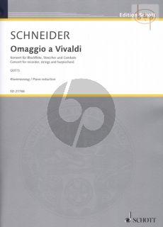 Omaggio a Vivaldi Concerto for Sopr.-Treble- Tenor-and Bass Recorder-Str.-Harpsichord