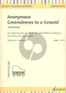 Greensleeves to a Ground - 14 Divisions Treble Recorder-Piano (edited by Bennetts and Bowman)