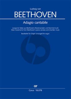 Beethoven Adagio cantabile. Slow movements from Beethoven's piano sonatas and chamber music in arrangements for Organ (edited by Andreas Gräsle)