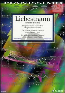 Liebestraum (Dream of Love) (50 Most Beautiful Classical Original Piano Pieces)