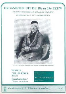 Organisten uit de 18e en 19e Eeuw Vol.9 Rinck Koraalvariaties Vol.2 (Willem van Twillert)