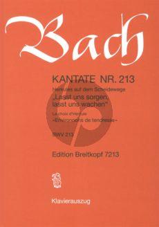 Bach Kantate No.213 BWV 213 - Lasst uns sorgen, lasst uns wachen (Herkules auf dem Scheidewege) (Deutsch/Franzosisch) (KA)
