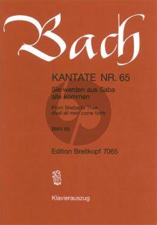 Bach Kantate No.65 BWV 65 - Sie werden aus Saba alle kommen (From Sheba to Thee shall all man come forth) (Deutsch/Englisch) (KA)