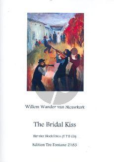 Nieuwkerk The Bridal Kiss 4 Recorders (TTB Gr.B) (Score/Parts)