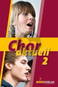 Chor Aktuell 2 (66 Chorsätze aus allen Epochen)