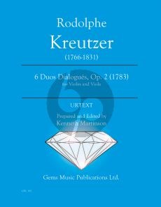 Kreutzer 6 Duo Dialogues Op. 2 for Violin - Viola (1783) (Prepared and Edited by Kenneth Martinson) (Urtext)