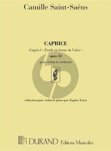 Saint-Saens Caprice d'apres l'etude en forme de Valse Op. 52 No. 6 Violon et Orchestre (reduction par Eugene Ysaye)