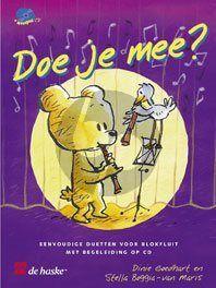 Doe je Mee? Sopraanblokfluit (Bk-Cd) (Eenvoudige duetten voor blokfluit met begeleiding) (Grade 1 +)