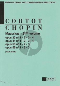 Chopin Mazurkas Vol.2 Op.33-Op.41-Op.50 et Op.56 Piano (edition par Alfred Cortot)