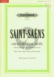 Oratorio de Noel Op.12 (Soli-Choir-Harp-Organ- Strings) (Vocal Score)