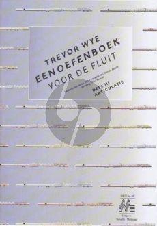 Wye Oefenboek voor de Fluit Vol.3 Articulatie